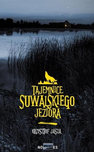 Tajemnice suwalskiego jeziora Krzysztof Jasza