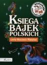 Księga bajek polskich Posłuchajki  (Audiobook)