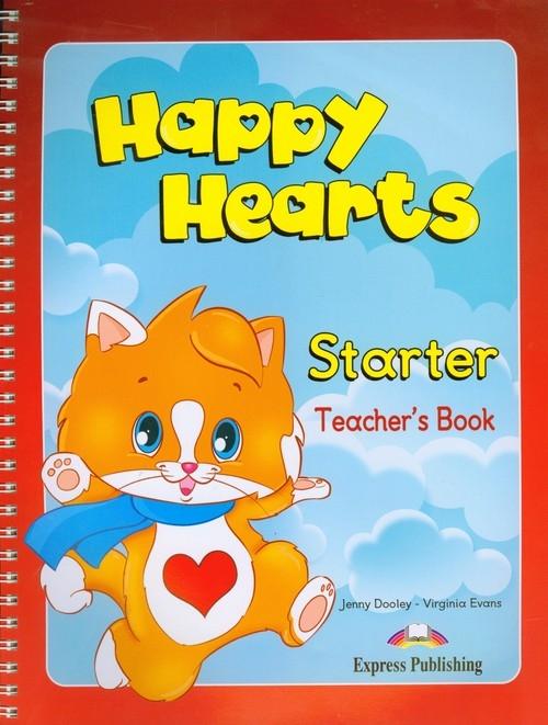 Happy Hearts Starter Teacher's Book Dooley Jenny, Evans Virginia