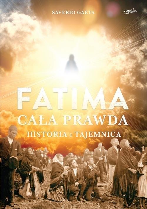 Fatima Cała prawda Gaeta Saverio