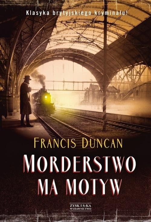 Morderstwo ma motyw Duncan Francis