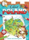 Colour Poland. Sticker and  Colouring Book for Children