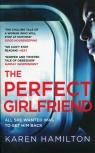 The Perfect Girlfriend Hamilton Karen