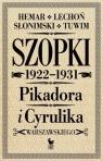 Szopki polityczne Cyrulika Warszawskiego i Pikadora 1922-1931