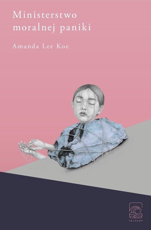 Ministerstwo moralnej paniki Lee Koe Amanda