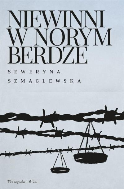 Niewinni w Norymberdze Szmaglewska Seweryna
