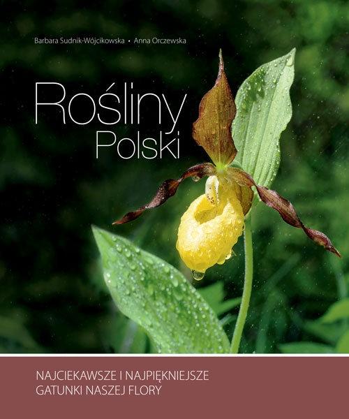 Rośliny Polski Sudnik-Wójcikowska Barbara, Orczewska Anna