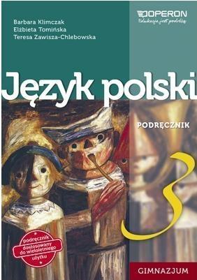Język polski GIM 3 Podręcznik OPERON Barbara Klimczak, Elżbieta Tomińska, Teresa Zawis