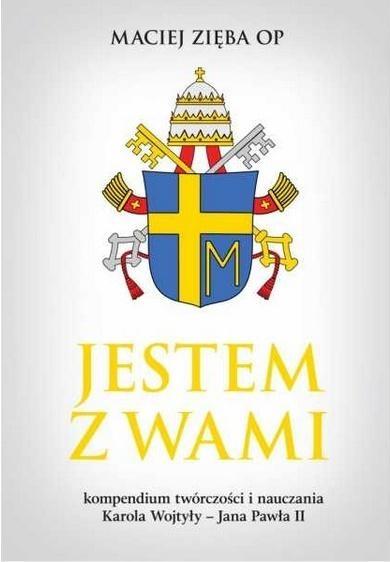 Jestem z wami w.2019 Maciej Zięba OP