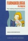 Farmakologia po prostu Podręcznik dla studentów kierunków medycznych Ryszard Korbut (red.)