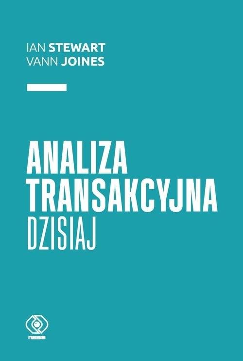 Analiza transakcyjna dzisiaj Stewart Ian, Joines Vann