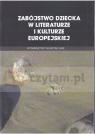 Zabójstwo dziecka w literaturze i kulturze europejskiej