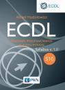 ECDL S10 Podstawy programowania w języku Python Syllabus v. 1.0 Hodorowicz Albert