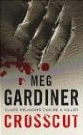Crosscut Meg Gardiner, M Gardiner