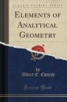 Elements of Analytical Geometry (Classic Reprint)
