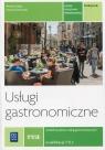 Usługi gastronomiczne. Kwalifikacja T.15. Podręcznik do nauki zawodu technik Szajna Renata, Ławniczak Danuta