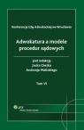 Adwokatura a modele procedur sądowych Tom 6