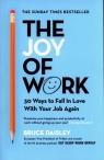 The Joy of Work Daisley Bruce