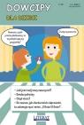 Dowcipy Dla dzieci nr 20 Adamczewski Przemysław