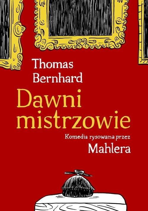 Dawni mistrzowie Bernhard Thomas, Nicolas Mahler