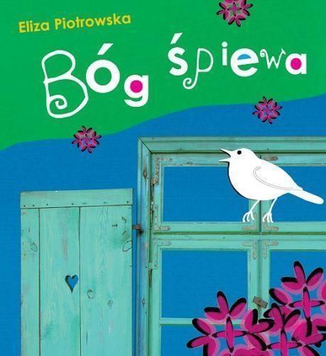 Bóg śpiewa Eliza Piotrowska