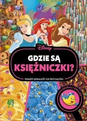 Gdzie są księżniczki? Szukaj i znajdź. Disney praca zbiorowa