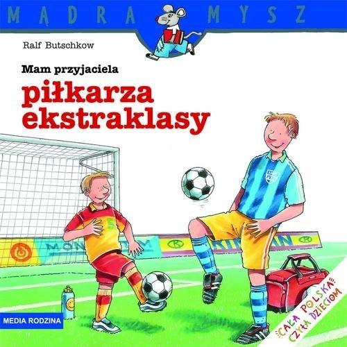 Mam przyjaciela piłkarza ekstraklasy Butschkow Ralf