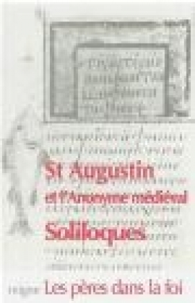 St Augustin L'Anonyme Medieval Soliloques