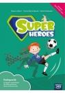 Super Heroes. Podręcznik do języka angielskiego do klasy pierwszej szkoły Adlard Rebecca, Dorota Sikora-Banasik, Edyta Smół