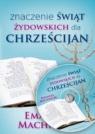 Znaczenie świąt żydowskich dla chrześcijan CD/MP3 Emanuel Machnicki
