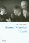 Antoni Marylski i Laski Moskwa Jacek