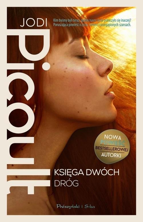Księga Dwóch Dróg Picoult Jodi