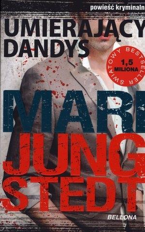 Umierający Dandys Jungstedt Mari