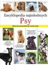 Encyklopedia najmłodszych. Psy.