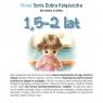 Nowa Seria Dobra Książeczka dla dzieci w wieku 1,5-2 lat