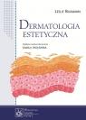 Dermatologia estetyczna Leslie Baumann