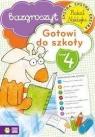 Gotowi do szkoły Zeszyt 4 Bazgroszyt
