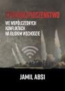 Cyberbezpieczeństwo we współczesnych konfliktach na Bliskim  Wschodzie Absi Jamil