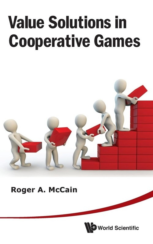 Value Solutions in Cooperative Games Roger A. McCain