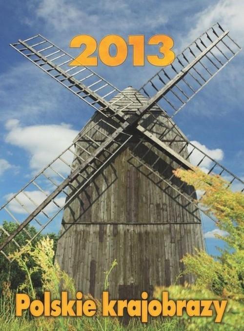 Kalendarz 2013 Polskie krajobrazy