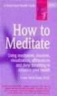 How to Meditate Susan Smith Jones, S Jones