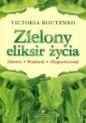 ZIELONY ELIKSIR ŻYCIA WYD. 3