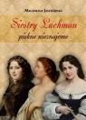 Siostry Lachman piękne nieznajome  Jastrzębska Magdalena