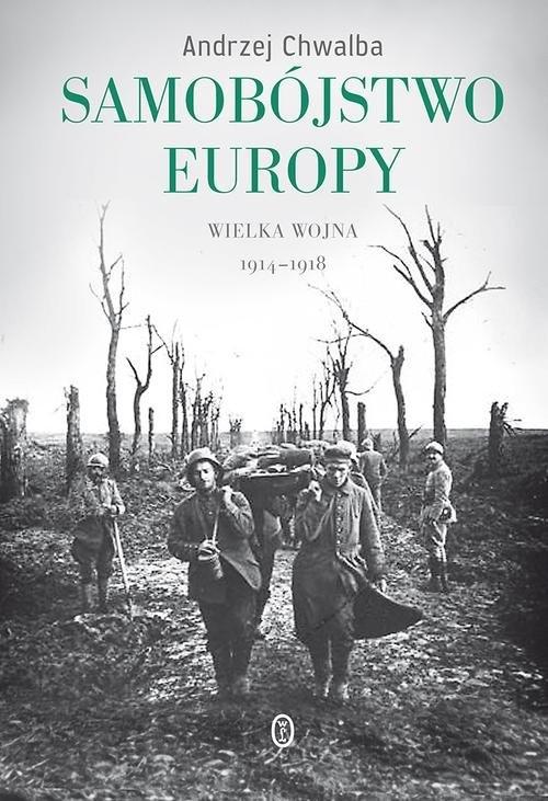 Samobójstwo Europy Chwalba Andrzej
