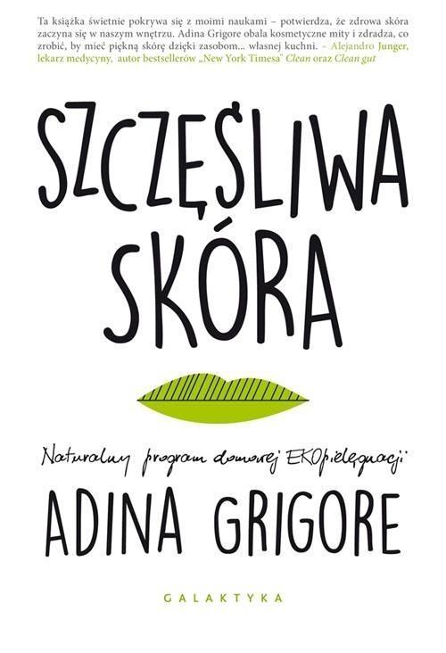 Szczęśliwa skóra Grigore Adina
