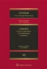 System Prawa Karnego Procesowego Tom 6 Strony i inni uczestnicy Hofmański Piotr, Kulesza Cezary