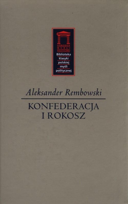 Konfederacja i rokosz Rembowski Aleksander