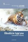 Obudźcie tygrysa.