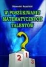 W poszukiwaniu matematycznych talentów