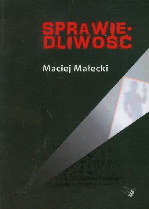 Sprawiedliwość Małecki Maciej